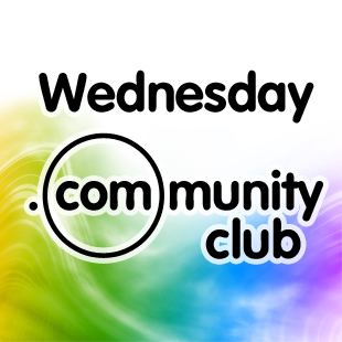Wednesday .COMmunity Club