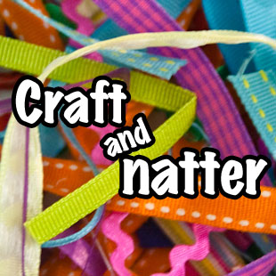 Craft and Natter